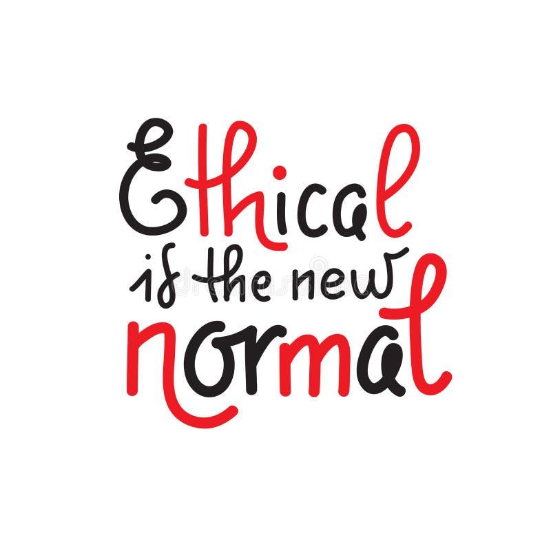 Ethisch is nieuwe normaal - het vectorcitaat van letters voorzien over eco, afvalbeheer, minimalism af:drukken vector illustratie