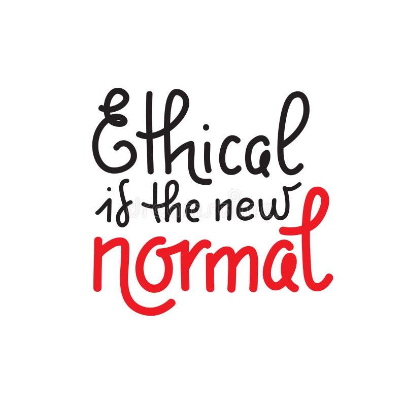 Ethisch is nieuwe normaal - het vectorcitaat van letters voorzien over eco vector illustratie