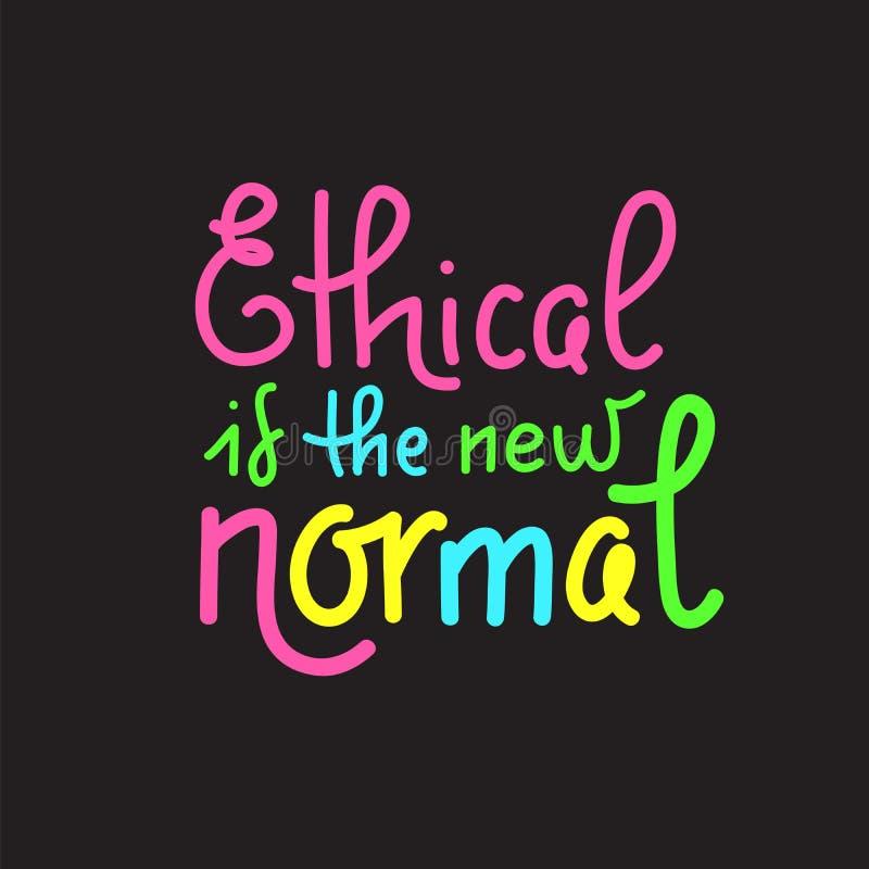 Ethisch is nieuwe normaal - het vectorcitaat van letters voorzien over eco, afvalbeheer royalty-vrije illustratie