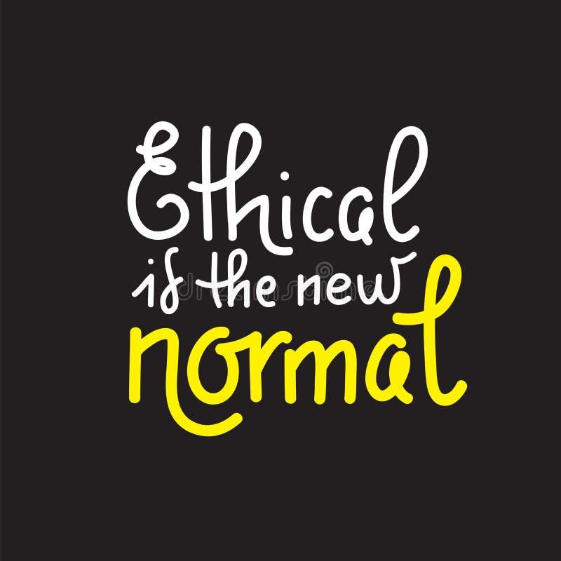Ethisch is nieuwe normaal - het vectorcitaat van letters voorzien over eco, afvalbeheer, minimalism vector illustratie