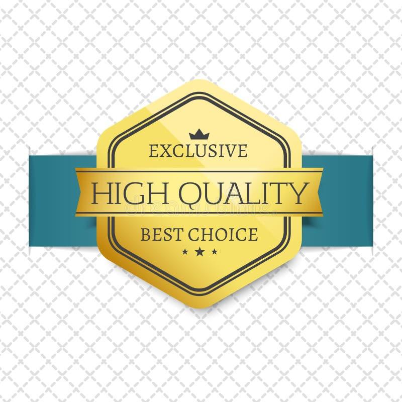 Etichetta dorata Choice del premio di alta qualità esclusiva royalty illustrazione gratis