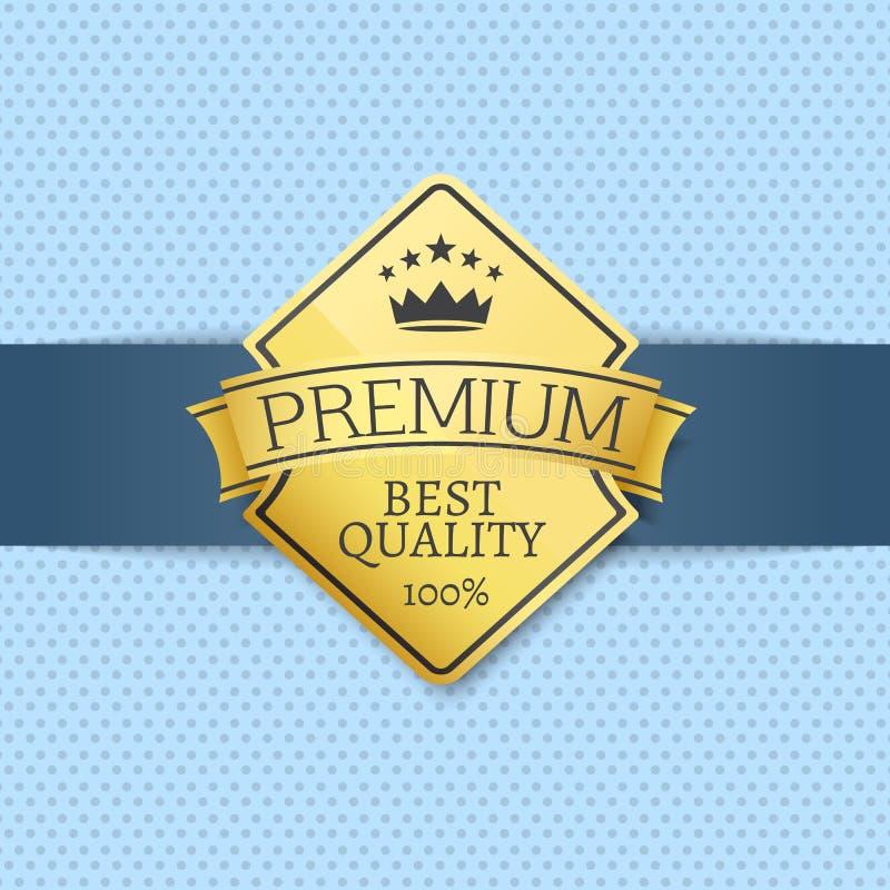 Etichetta dorata del migliore di qualità certificato premio del sigillo illustrazione di stock