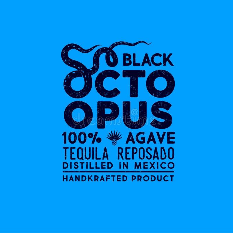 Etichetta nera del polipo Progettazione di imballaggio premio per il logo di tequila Iscrizione della composizione con lettere co royalty illustrazione gratis