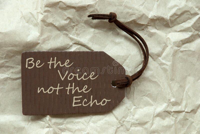 Etiqueta de Brown com voz Echo Paper Background das citações fotografia de stock