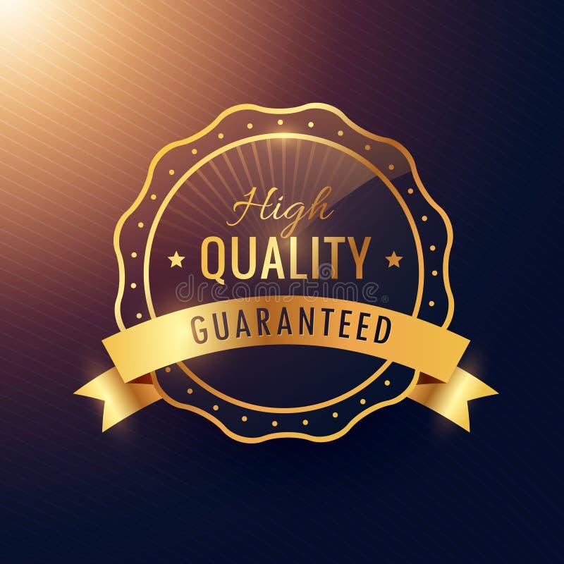 Etiqueta de la garantía de alta calidad y diseño de oro de la insignia stock de ilustración