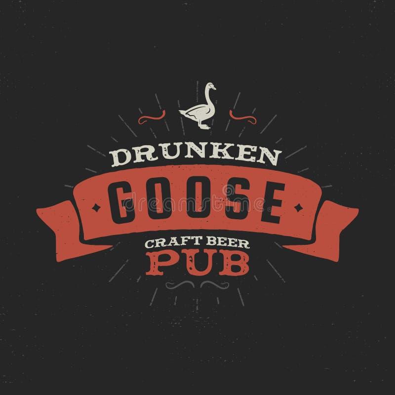 Etiqueta del pub de la cerveza del arte del vintage Elementos retros del diseño de la cervecería borracha del ganso Barra y pub d ilustración del vector