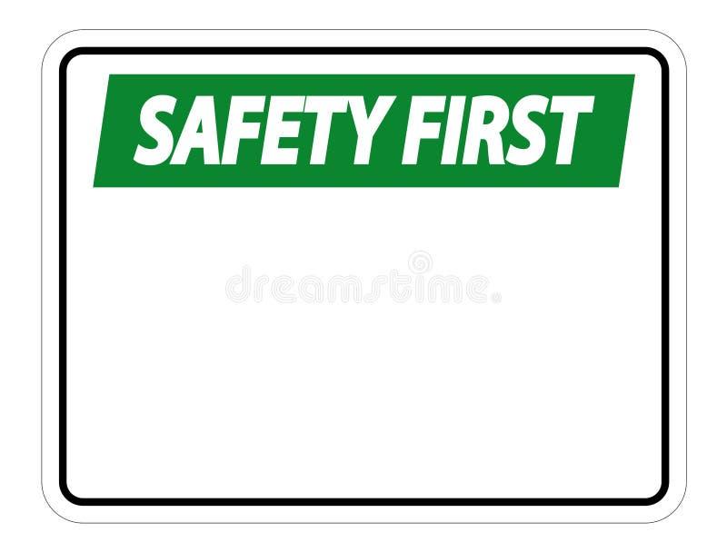 etiqueta do sinal da segurança em primeiro lugar do símbolo no fundo branco ilustração stock