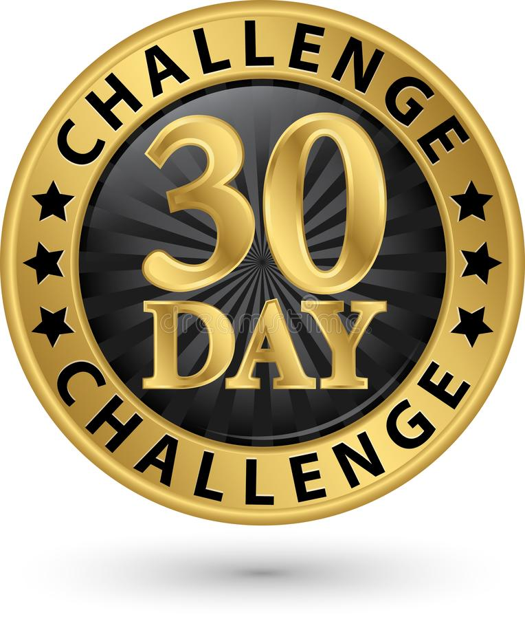 30 - etiqueta dourada do desafio do dia, ilustração do vetor ilustração royalty free