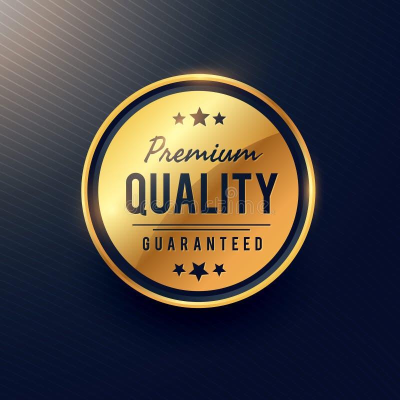 A etiqueta e o crachá superiores da qualidade projetam na cor dourada ilustração do vetor