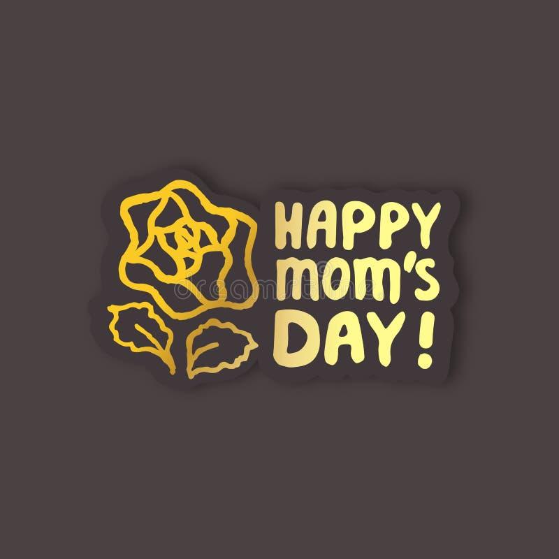 Etiqueta engomada con la mano del d?a de madres que pone letras al texto y a Rose D?a feliz de las mamas libre illustration