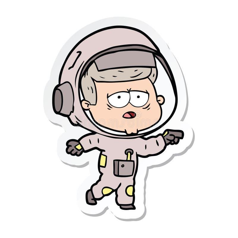etiqueta engomada de un astronauta cansado de la historieta ilustración del vector