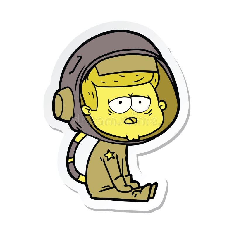etiqueta engomada de un astronauta cansado de la historieta stock de ilustración