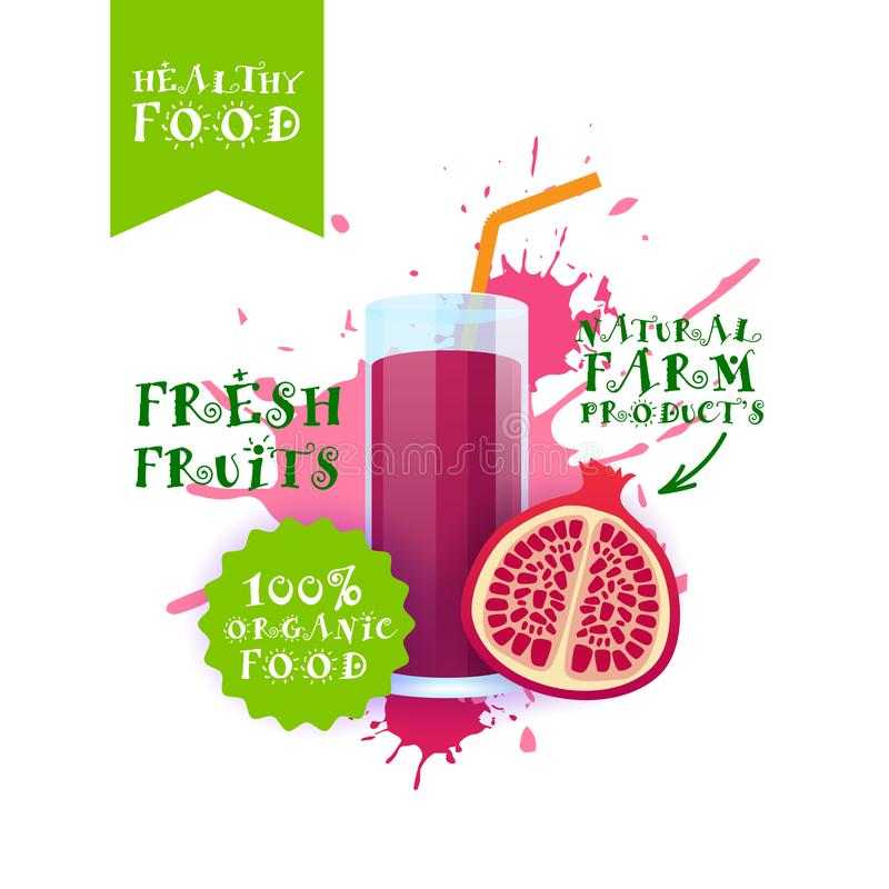 Etiqueta fresca de Juice Logo Natural Food Farm Products da romã sobre o fundo do respingo da pintura ilustração royalty free