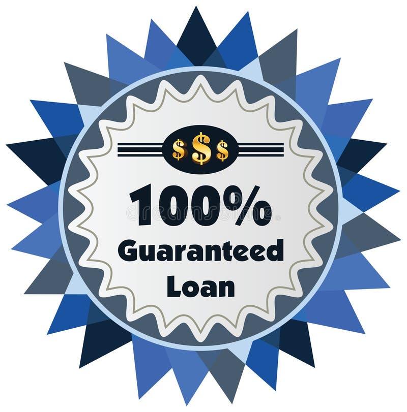etiqueta o insignia del préstamo garantizado del 100% aislada en el CCB blanco libre illustration