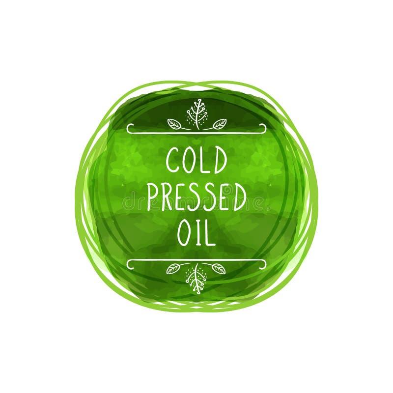 Etiqueta planchada en frío del aceite del vector, círculo verde de la acuarela, letras manuscritas, líneas del garabato ilustración del vector