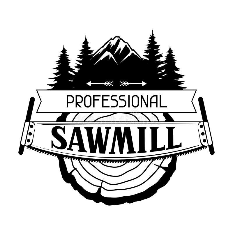 Etiqueta profissional da serração com coto e a serra de madeira Emblema para a silvicultura e a indústria da madeira serrada ilustração do vetor