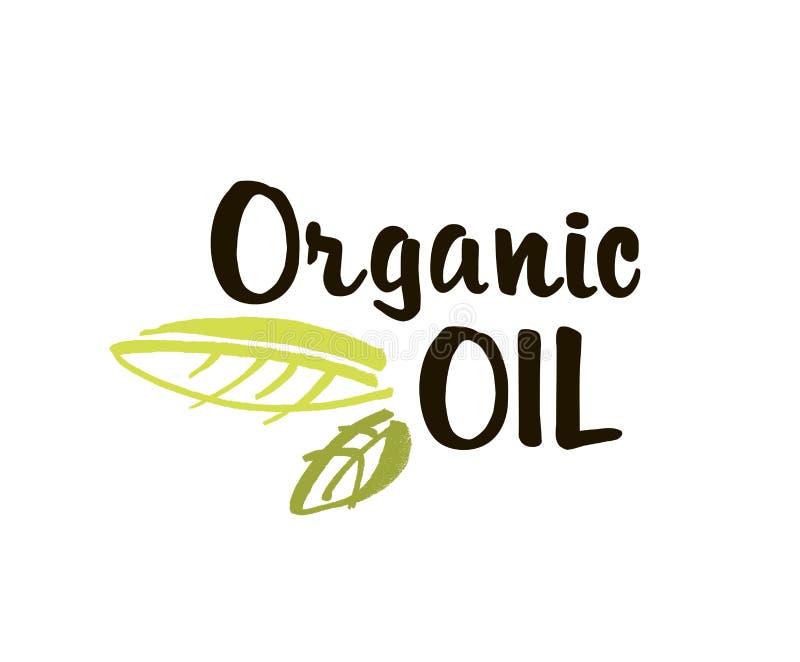 A etiqueta tirada do óleo mão orgânica isolou a ilustração do vetor Beleza natural, estilo de vida saudável, termas do eco, bio c ilustração royalty free