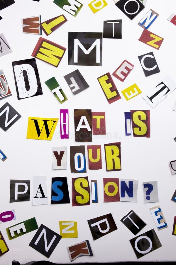 Ett begrepp för visning för ordhandstiltext av vad är din passion som göras av den olika tidskrifttidningsbokstaven för affärsfal arkivbilder