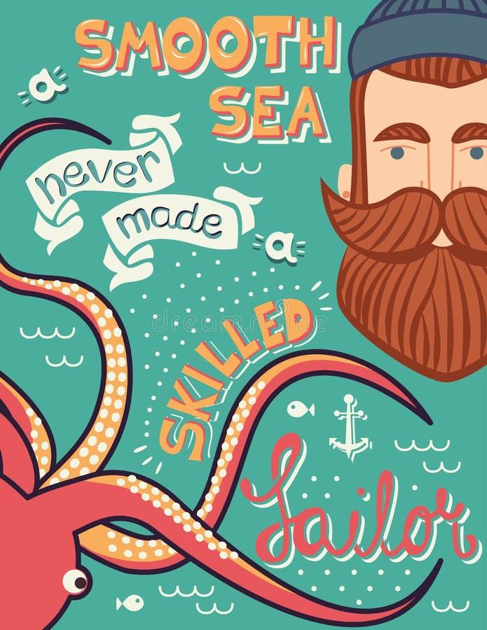 Ett slätt hav gjorde aldrig en kompetent sjömanillustration, hand-dragen affischdesign vektor illustrationer