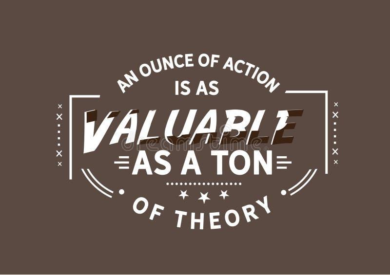 Ett uns av handling är så värdefullt som en ton av teorin stock illustrationer