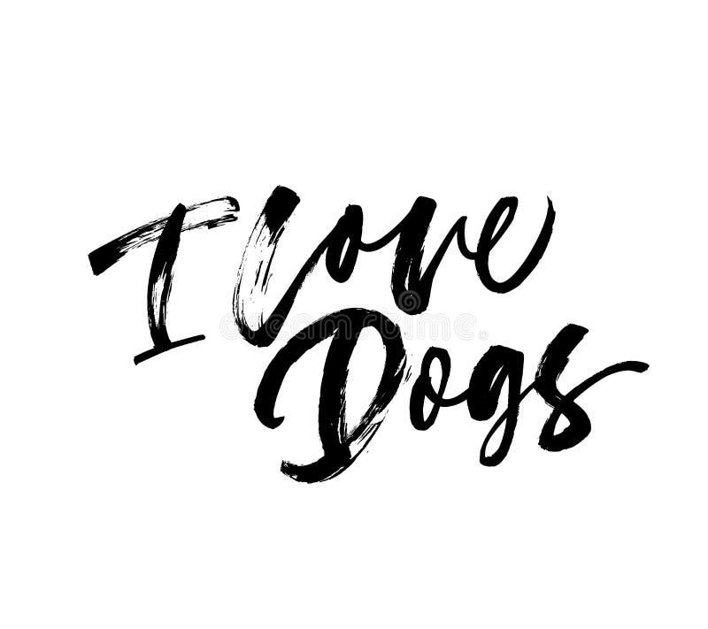 Eu amo a frase dos cães Caligrafia moderna tirada mão do estilo da escova do vetor ilustração stock