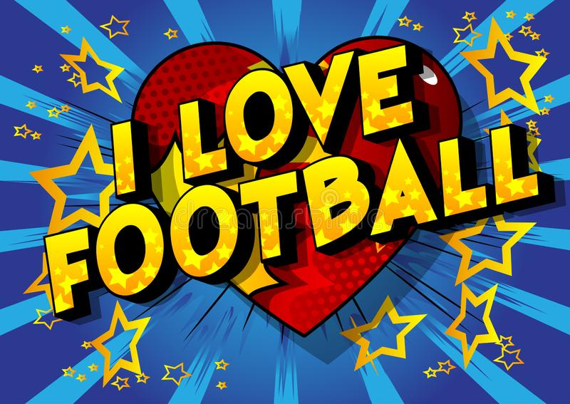 Eu amo o futebol - palavras do estilo da banda desenhada ilustração stock