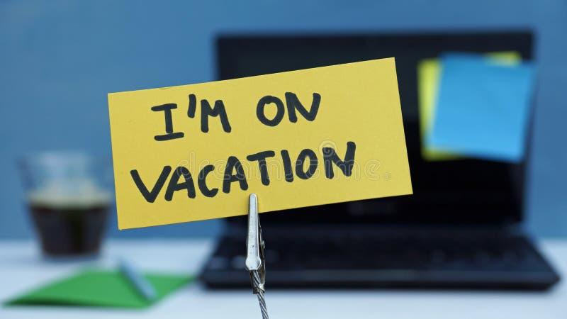 Eu estou nas férias escritas imagem de stock royalty free