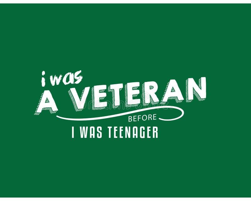 Eu fui um veterano antes que a esteve adolescente ilustração royalty free