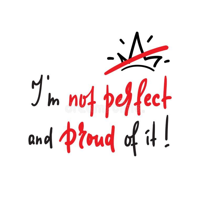 Eu não sou perfeito e orgulhoso dele ilustração stock