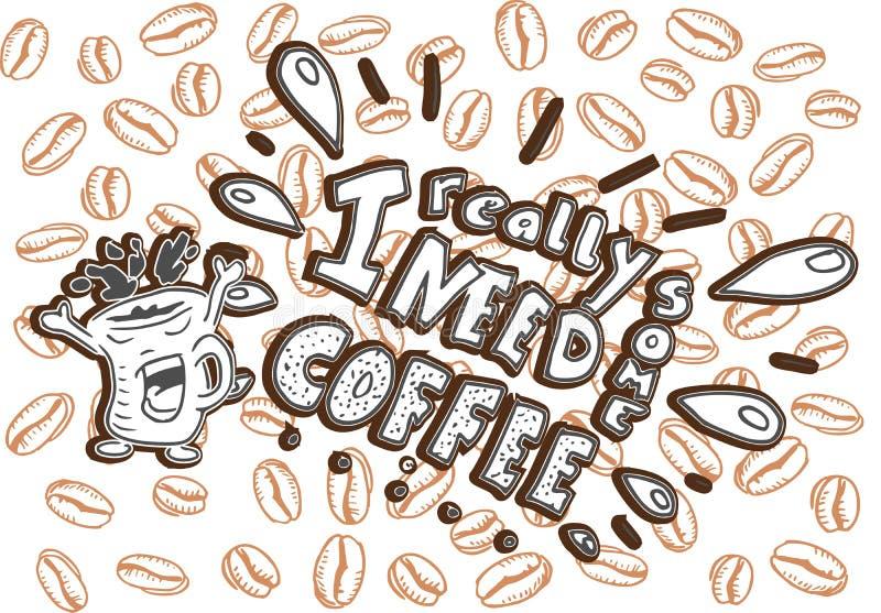 Eu preciso realmente algum café que handlettering imagens de stock royalty free