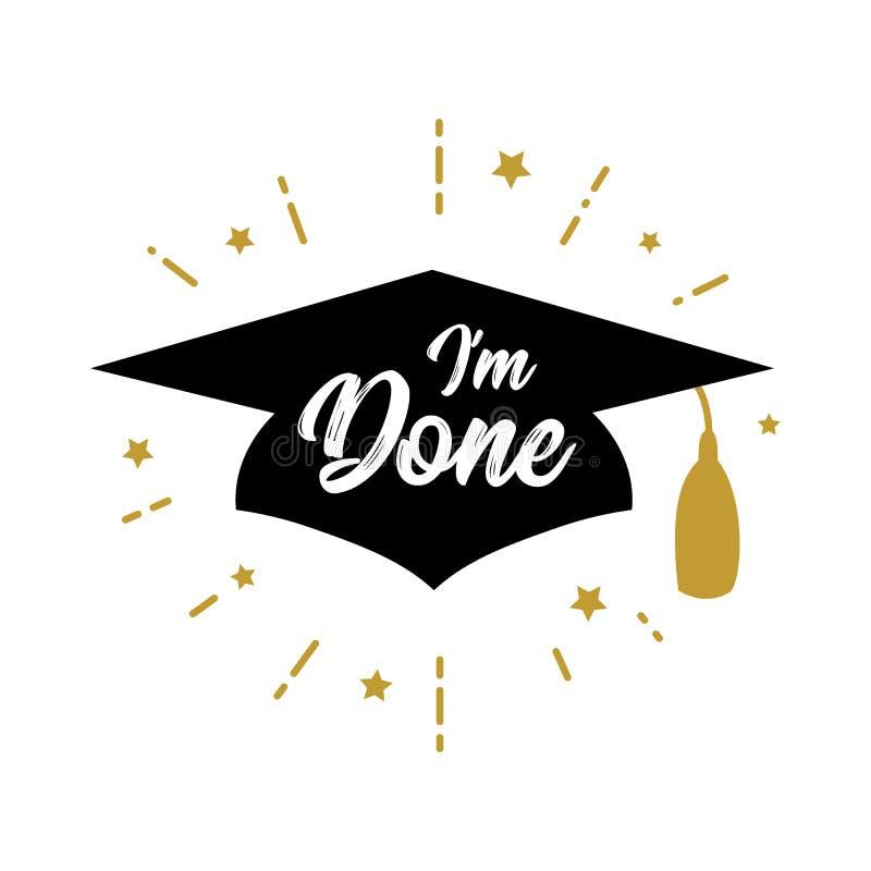 Eu sou Congrats feito graduo uma classe do partido 2019 ilustração stock