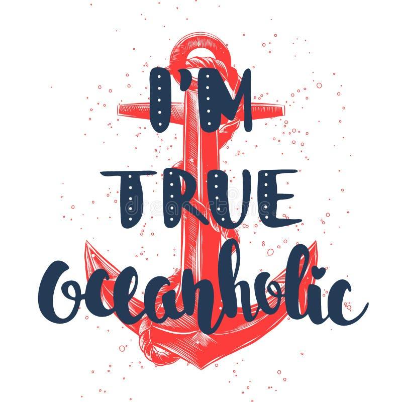 Eu sou oceanholic verdadeiro com esboço da âncora vermelha, estilo do linocut, elemento gravado ilustração do vetor
