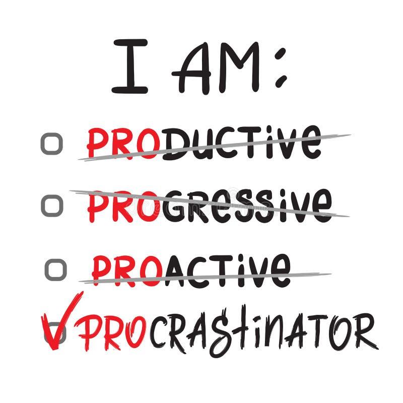 Eu sou procrastinador - simples inspire e citações inspiradores ilustração royalty free