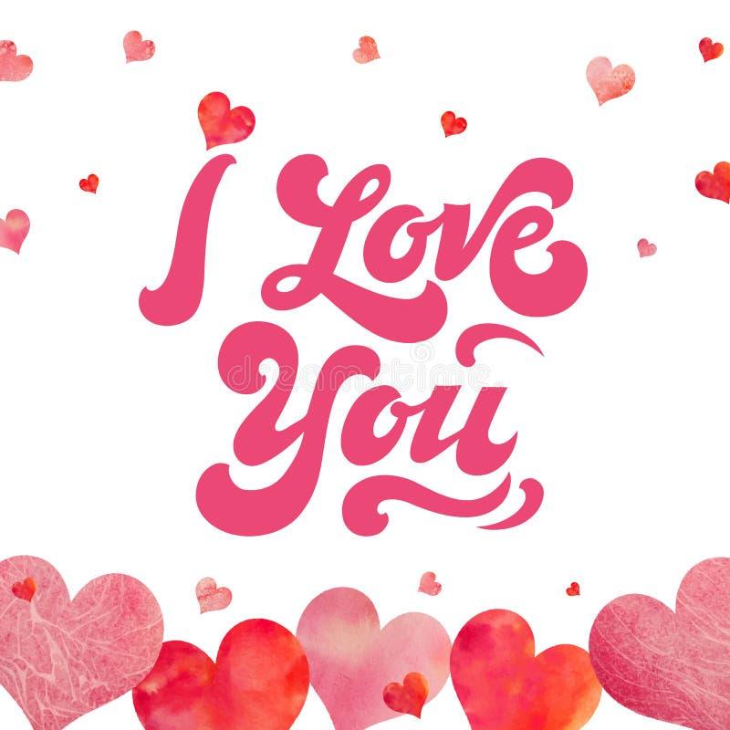 Eu te amo - inscrição tirada mão com corações da aquarela lettering ano novo feliz 2007 Cartaz para o dia e o casamento de Valent ilustração royalty free