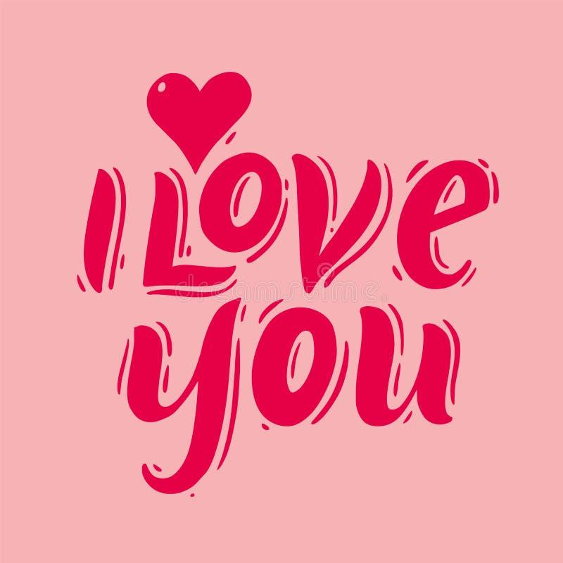 Eu te amo rotulação escrita à mão do vetor da frase Ilustração do vetor de Valentine Greeting Card com coração ilustração do vetor