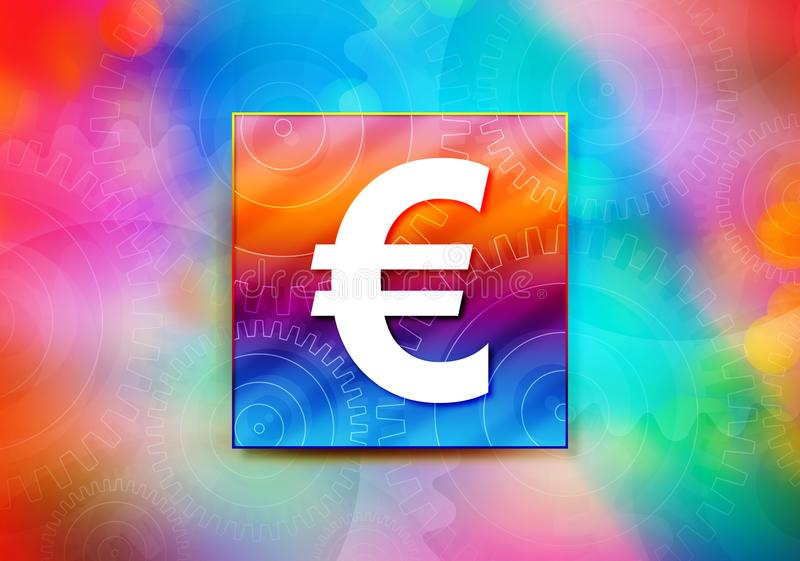 Euro sign icon abstract colorful background bokeh design illustration stock illustration
