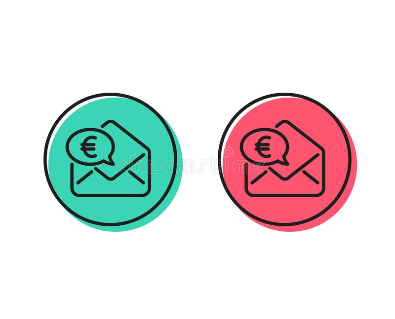 Euro via mail line icon. Send or receive money sign. Vector. Euro via mail line icon. Send or receive money sign. Positive and negative circle buttons concept royalty free illustration