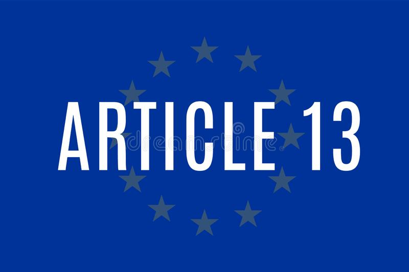 The European Copyright Directive, including Article 13 has been approved by members of the European Parliament.  royalty free illustration