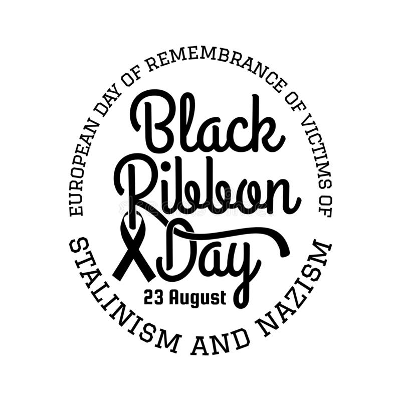 European Day Remembrance Victims Stalinism And Nazism. Black Ribbon Day 23  August Stock Vector - Illustration of shape, vector: 187333020
