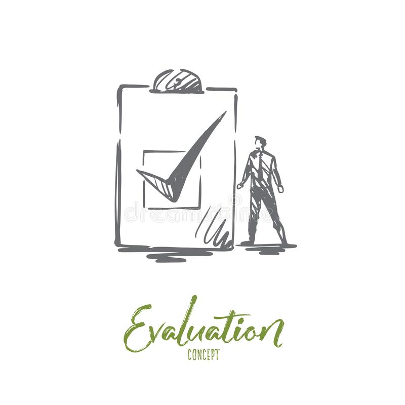 Evaluation, business, quality, service concept. Hand drawn isolated vector. Evaluation, business, quality, service concept. Hand drawn man and sign of check stock illustration