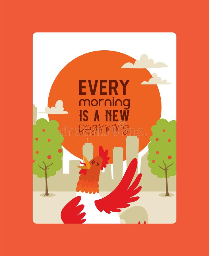 Every morning ia new beginning poster vector illustration. Rooster singing or performing song on country land background vector illustration