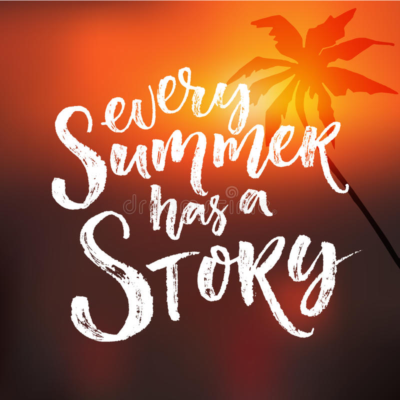 Amazing Download Every Summer Has A Story. Inspiration Quote At Blur Sunset  Background With Palm Tree