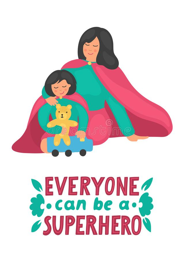 Everyone can be a superhero. Mother with daughter play in superhero costume. Everyone can be a superhero. Mother with daughter in cute superhero costume play stock illustration