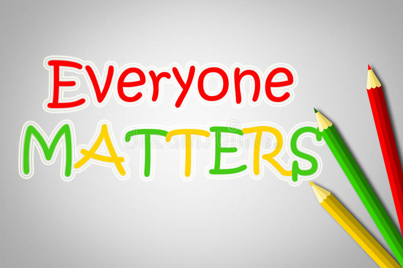 Everyone Matters Concept. Text idea royalty free illustration