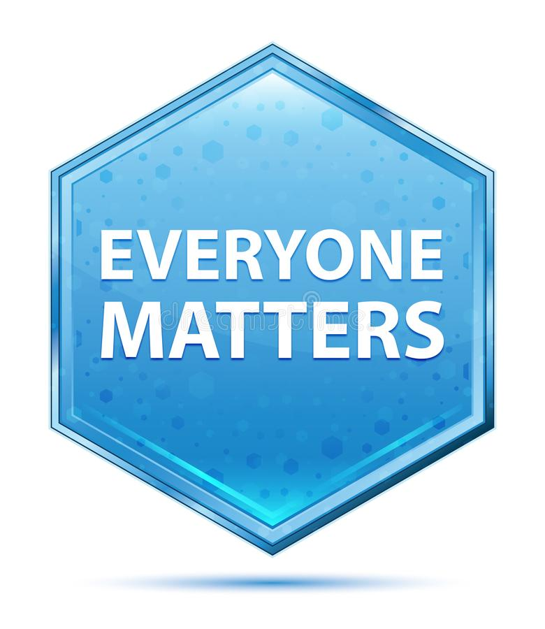 Everyone Matters crystal blue hexagon button. Everyone Matters Isolated on crystal blue hexagon button vector illustration