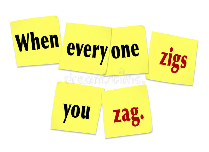 When Everyone Zigs You Zag Sticky Notes Saying Quote. The words or saying When Everyone Zigs You Zag on yellow sticky notes to illustrate being unique, special stock illustration