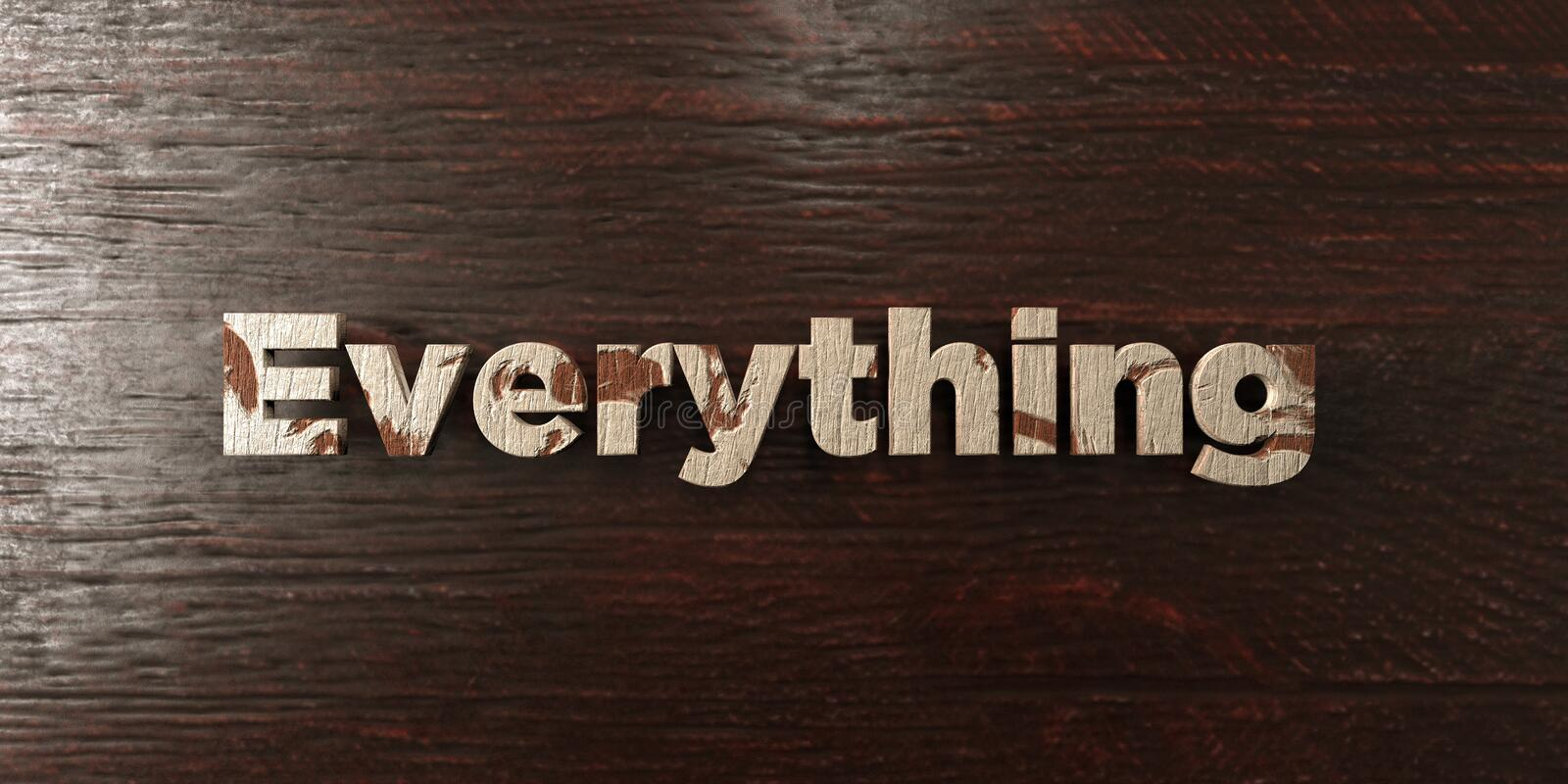 Everything - grungy wooden headline on Maple - 3D rendered royalty free stock image. This image can be used for an online website banner ad or a print postcard royalty free illustration