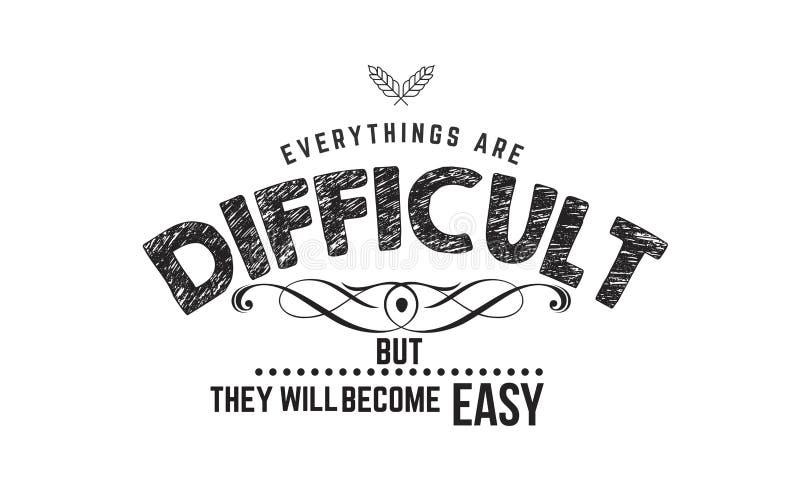 Everythings是diffiuclt,但是他们将成为容易的象 皇族释放例证