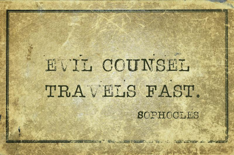 Evil counsel Sophocles. Evil counsel travels fast - ancient Greek philosopher Sophocles quote printed on grunge vintage cardboard stock illustration