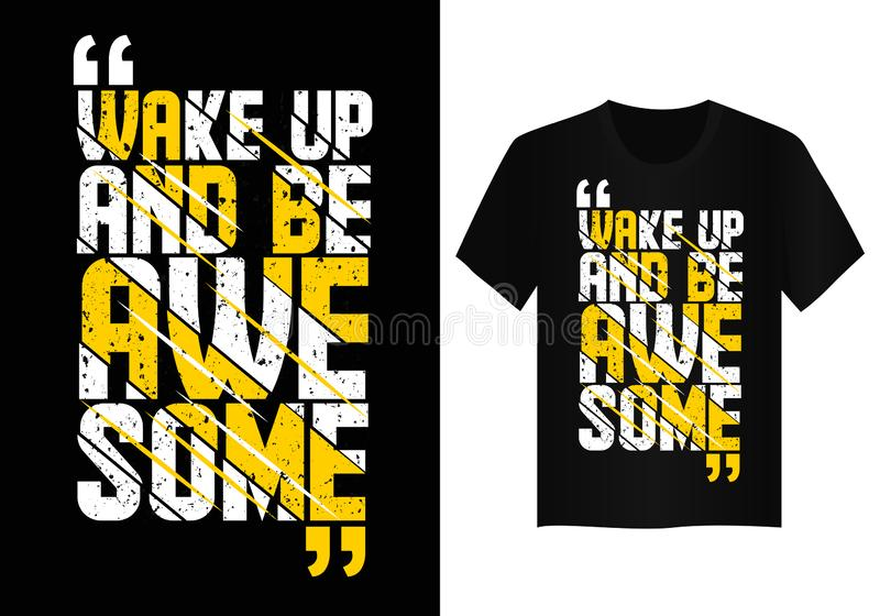 Quote typography t shirt design  royalty free stock photography